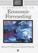 Cover-Bild zu A Companion to Economic Forecasting von Clements, Michael P. (Hrsg.)