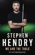 Cover-Bild zu Me and the Table - My Autobiography von Hendry, Stephen