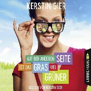Cover-Bild zu Auf der anderen Seite ist das Gras viel grüner (ungekürzt) (Audio Download) von Gier, Kerstin