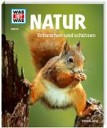 Cover-Bild zu Natur. Erforschen und schützen von Hackbarth, Annette