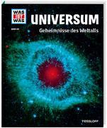 Cover-Bild zu WAS IST WAS Band 102 Universum. Geheimnisse des Weltalls von Baur, Dr. Manfred