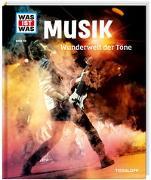 Cover-Bild zu WAS IST WAS Band 116 Musik. Wunderwelt der Töne von Peham, Christine