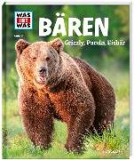 Cover-Bild zu WAS IST WAS Band 115 Bären. Grizzly, Panda, Eisbär von Mayer, Alexandra