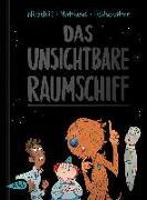 Cover-Bild zu Das unsichtbare Raumschiff von Wirbeleit, Patrick