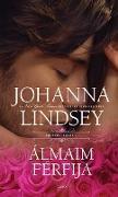 Cover-Bild zu Álmaim férfija (eBook) von Lindsey, Johanna