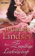 Cover-Bild zu Zügellose Leidenschaft (eBook) von Lindsey, Johanna