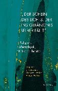 """Cover-Bild zu """"Der Schein des Lichts, der ins Gefängnis selber fällt"""" (eBook) von Lang, Felix"""