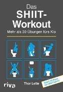 Cover-Bild zu Das SHIIT-Workout von Lette, Thor
