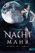 Cover-Bild zu Nachtmahr - Das Erwachen der Königin (eBook) von Schweikert, Ulrike