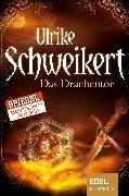 Cover-Bild zu Das Drachentor (eBook) von Schweikert, Ulrike