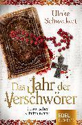 Cover-Bild zu Das Jahr der Verschwörer (eBook) von Schweikert, Ulrike