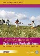 Cover-Bild zu Ruser, Sascha: Das grosse Buch der Spiele und Freizeitideen
