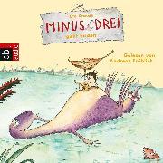 Cover-Bild zu Minus Drei geht baden (Audio Download) von Krause, Ute