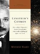 Cover-Bild zu Einstein's Cosmos: How Albert Einstein's Vision Transformed Our Understanding of Space and Time (Great Discoveries) (eBook) von Kaku, Michio