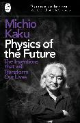 Cover-Bild zu Physics of the Future von Kaku, Michio