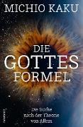 Cover-Bild zu Die Gottes-Formel (eBook) von Kaku, Michio