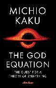Cover-Bild zu The God Equation von Kaku, Michio