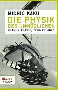 Cover-Bild zu Die Physik des Unmöglichen (eBook) von Kaku, Michio