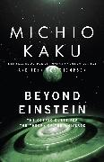 Cover-Bild zu Beyond Einstein von Kaku, Michio