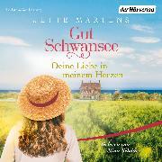 Cover-Bild zu Gut Schwansee - Deine Liebe in meinem Herzen (Audio Download) von Martens, Jette