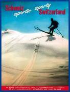 Cover-Bild zu Schweiz sportiv - sporty Switzerland