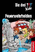 Cover-Bild zu Die drei ??? Kids, Feuerwehrhelden (drei Fragezeichen Kids) (eBook) von Pfeiffer, Boris