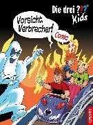 Cover-Bild zu Die drei ??? Kids, Vorsicht, Verbrecher! (drei Fragezeichen Kids) (eBook) von Hector, Christian