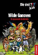 Cover-Bild zu Die drei ??? Kids, Wilde Ganoven (drei Fragezeichen Kids) (eBook) von Blanck, Ulf