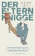 Cover-Bild zu Der Elternknigge (eBook) von Kalle, Matthias