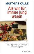 Cover-Bild zu Als wir für immer jung waren von Kalle, Matthias