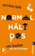 Cover-Bild zu Normal hält das (eBook) von Kalle, Matthias