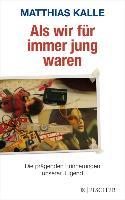 Cover-Bild zu Als wir für immer jung waren (eBook) von Kalle, Matthias