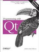 Cover-Bild zu Programming with Qt (eBook) von Dalheimer, Matthias Kalle