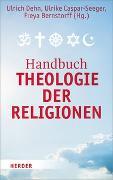 Cover-Bild zu Handbuch Theologie der Religionen von Dehn, Ulrich (Hrsg.)