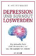 Cover-Bild zu Depression und Burnout loswerden (eBook) von Bernhardt, Klaus