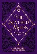 Cover-Bild zu Bardugo, Leigh: The Severed Moon: A Year-Long Journal of Magic