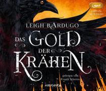Cover-Bild zu Bardugo, Leigh: Das Gold der Krähen (2 MP3-CDs)
