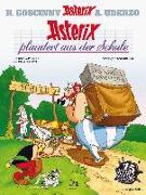 Cover-Bild zu Asterix plaudert aus der Schule von Uderzo, Albert (Illustr.)