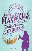 Cover-Bild zu Doktor Maxwells chaotischer Zeitkompass (eBook) von Taylor, Jodi