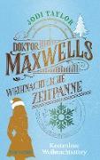 Cover-Bild zu Doktor Maxwells weihnachtliche Zeitpanne (eBook) von Taylor, Jodi