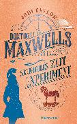 Cover-Bild zu Doktor Maxwells skurriles Zeitexperiment (eBook) von Taylor, Jodi