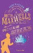Cover-Bild zu Doktor Maxwells spektakuläre Zeitrettung von Taylor, Jodi