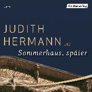 Cover-Bild zu Sommerhaus, später (Audio Download) von Hermann, Judith