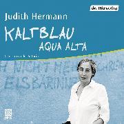 Cover-Bild zu Kaltblau (Audio Download) von Hermann, Judith