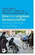 Cover-Bild zu Altern in religiösen Gemeinschaften von Bauer, Judith (Hrsg.)