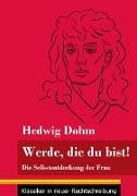 Cover-Bild zu Werde, die du bist! von Dohm, Hedwig