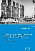 Cover-Bild zu Legitimierung staatlicher Herrschaft in Demokratien und Diktaturen von Coché, Stefanie (Hrsg.)