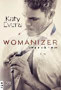 Cover-Bild zu Womanizer - Wenn ich dich liebe (eBook) von Evans, Katy