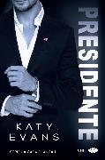 Cover-Bild zu Presidente (eBook) von Evans, Katy