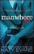 Cover-Bild zu Manwhore +1 (eBook) von Evans, Katy